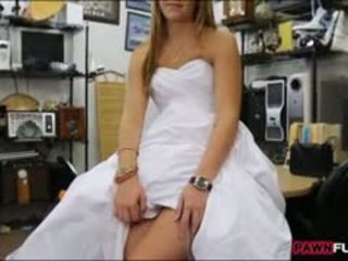 Babe Pawns Her Wedding Dress Then Fucked By Naughty Pawn Guy